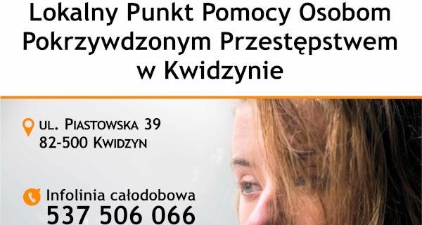 Punkt Pomocy Poszkodowanym Przestępstwem dla mieszkańców powiatu kwidzyńskiego.